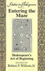 Entering the Maze: Shakespeare's Art of Beginning by Peter Lang Publishing Inc (Paperback, 1996)
