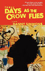 Three Days As the Crow Flies: A Novel by Danny Simmons (Paperback, 2004)