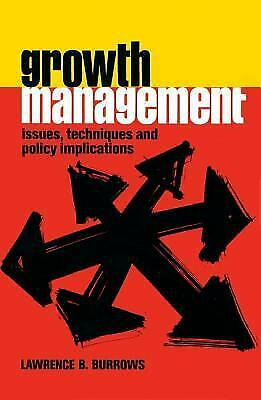 Growth Management : Issues, Techniques and Policy Implications Paperback