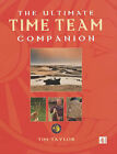 The Ultimate  Time Team  Companion: An Alternative History of Britain by Tim Taylor (Paperback, 2001)