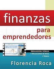 Finanzas para Emprendedores : Herramientas Te?ricas y Aplicaciones de Excel p...