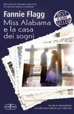 Miss Alabama e la casa dei sogni. Romanzo di Fannie Flagg - Ed. RL Libri