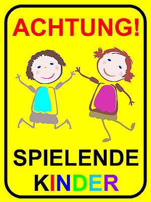 """40 x 60cm Art 65 Schild /""""Achtung spielende Kinder/"""" Warnhinweis langsam fahren"""