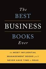 The Best Business Books Ever: The Most Influential Management Books Yo-ExLibrary