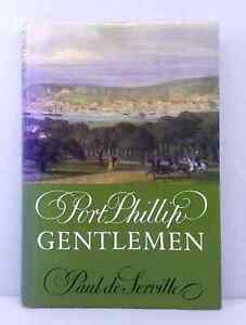 signed-Port-Phillip-Gentlemen-Paul-de-Serville-Melbourne-pre-Gold-Rush-hardback
