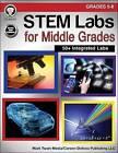 Stem Labs for Middle Grades, Grades 5 - 8 by Schyrlet Cameron, Carolyn Craig (Paperback / softback, 2016)