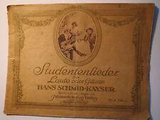 Hans Schmid-Kayser - Studentenlieder zur Laute oder Gitarre  - 1913