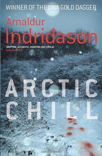 Arctic Chill,Arnaldur Indridason, Bernard Scudder, Victoria Cribb