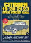 Citroen 19, 20, 21, 23 1955-75 Owner's Workshop Manual by R M Clarke (Paperback, 1991)