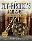 The Fly-Fisher's Craft: The Art and History by Darrel Martin (Hardback, 2016)