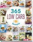 365 Low-Carb-Rezepte (2018, Gebundene Ausgabe)