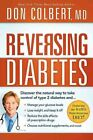 Reversing Diabetes by MD Don Colbert (Paperback / softback, 2012)