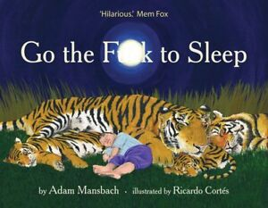 Go-the-Fuck-F-ck-to-Sleep-by-Adam-Mansbach-Hardcover-Book