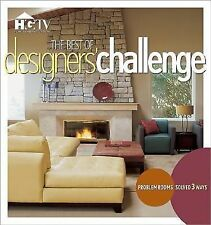 The Best of Designers' Challenge : Problem Rooms Solved 3 Ways (2005, Paperback)