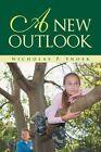A New Outlook by Nicholas P Snoek (Paperback / softback, 2013)