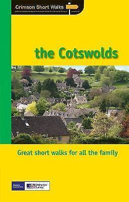 The Cotswolds: Short Walks (Crimson Short Walks)