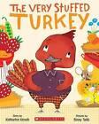 The Very Stuffed Turkey by Katharine Kenah (Paperback / softback, 2015)