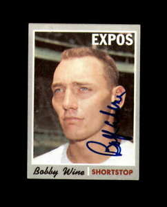 Bobby Wine Hand Signed 1970 Topps Montreal Expos Autograph