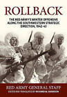 Rollback: The Red Army's Winter Offensive Along the Southwestern Strategic Direction, 1942-43 by Helion & Company (Hardback, 2016)