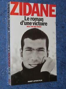 Zidane le roman d'une victoire Dan FRANCK