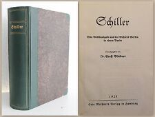 Bliedner Schiller Volksausgabe aus des Dichters Werken 1923 Weltliteratur xy