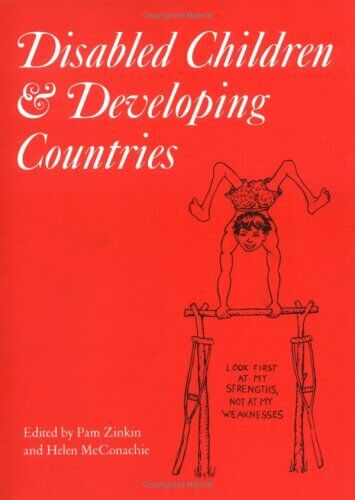 Disabled Children and Developing Countries Hardcover Pam Zinkin