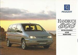 PEUGEOT-806-Bedienungsanleitung-1996-Betriebsanleitung-Handbuch-Bordbuch-BA