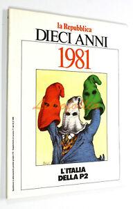 Giorgio-Dell-039-Arti-1976-1986-DIECI-ANNI-n-6-1981-L-039-ITALIA-DELLA-P2-Repubblica
