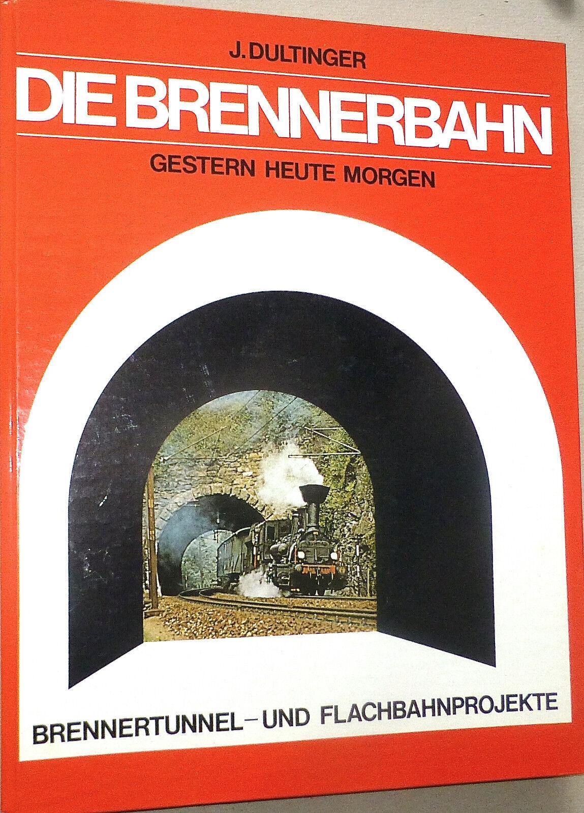 Precio al por mayor y calidad confiable. Die Brennerbahn Ayer Hoy Hoy Hoy Morgen Dultinger Editorial Dr Rudolf Erhard Ron Å  marca