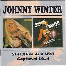 Still Alive/Captured Live von Johnny Winter