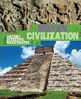 Mayan Civilization by Clare Hibbert (Paperback, 2015)