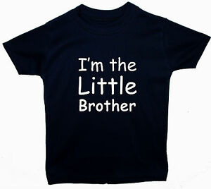 Im-The-Little-Brother-Baby-Children-T-Shirts-Tops-Newborn-5y-Acce-Gift-Boy-Girl