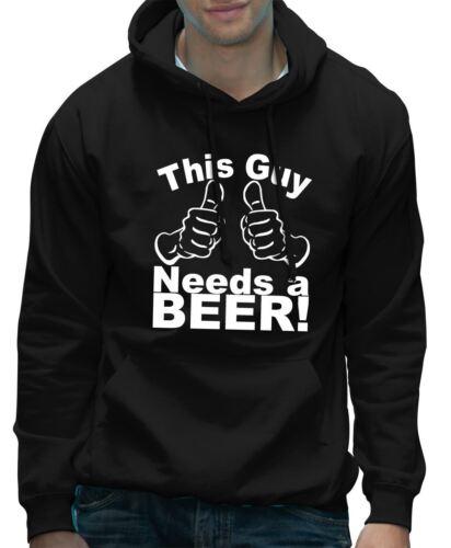 Este tipo necesita Cerveza Funny potable Birhday Regalo Unisex Con Capucha-Varios Colores
