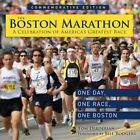The Boston Marathon: A Celebration of the World's Premier Race by Tom Derderian (Hardback, 2014)