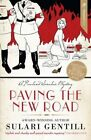 Paving the New Road by Sulari Gentill (Paperback, 2013)