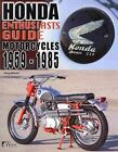 Honda Enthusiasts Guide - Motorcycles 1959-1985 by Doug Mitchel (Paperback, 2013)