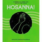 Hosanna!: Ecumenical Songs for Justice and Peace by World Council of Churches (WCC Publications) (Paperback, 2016)