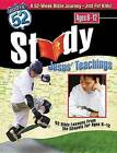 Study Jesus' Teachings: 52 Bible Lessons from the Gospels for Ages 8-12 by Susan L Lingo (Paperback / softback)