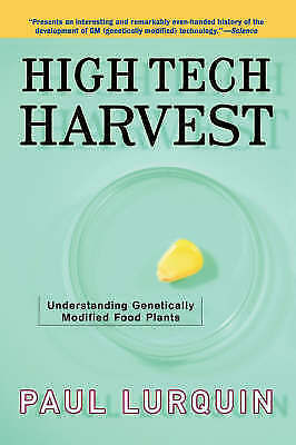 1 of 1 - High Tech Harvest: Understanding Genetically Modified Food Plants-ExLibrary