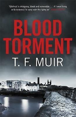 1 of 1 - Blood Torment (DCI Andy Gilchrist), Muir, T.F., Very Good condition, Book