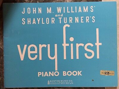 John M Williams And Shaylor Turner Very First Piano Book Vintage 1966
