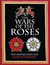 The Wars of the Roses: The Inspiration for Game of Thrones, Dougherty, Martin J.