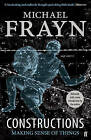 Constructions: Making Sense of Things by Michael Frayn (Paperback, 2009)