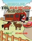 Rudolph The Red Nosed Horse 9781456842062 by Emily C Rowland Paperback