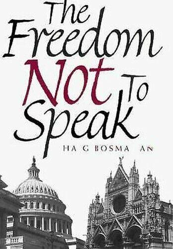 Freedom Nicht Sich Speak von Bosmajian, Haig A