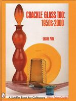 Crackle Glass Too : 1950s-2000 By Leslie Pina (2001, Hardcover)