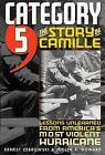 Category 5: The Story of Camille - Lessons Unlearned from America's Most Violent Hurricane by Judith A. Howard, Ernest Zebrowski (Hardback, 2005)