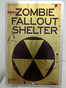 Zombie-Fallout-Shelter-Brushed-Metal-Sign-Zombie-Hunters-Only