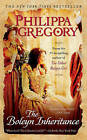 The Boleyn Inheritance by Philippa Gregory (Paperback / softback)