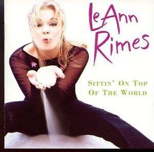 LeAnn-Rimes-Sittin-039-On-Top-Of-The-World